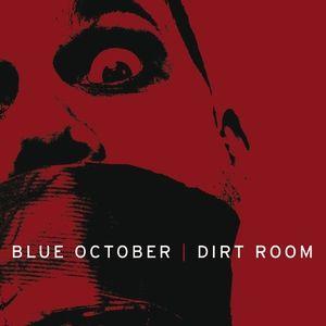 Blue October Dirt Room Album