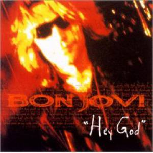 Bon Jovi – Hey God Lyrics | Genius Lyrics