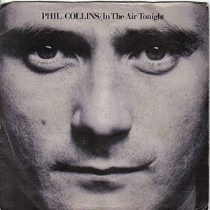 Phil Collins In the Air Tonight, 1981