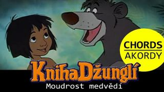 Moudrost medvědí / Bare Necessities (chords + czech lyrics)