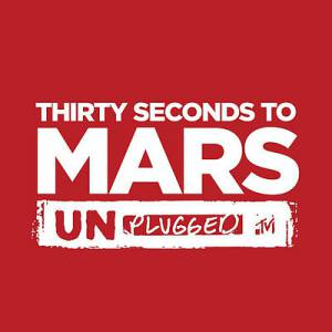 MTV Unplugged: 30 Seconds to Mars - album
