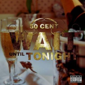 Wait Until Tonight Album