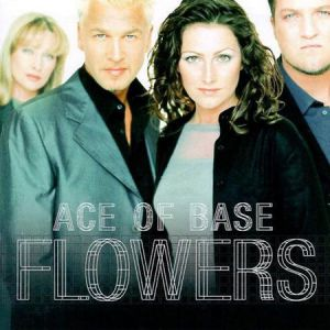 Ace Of Base Flowers, 1998
