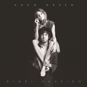 Adam Green & Binki Shapiro Album