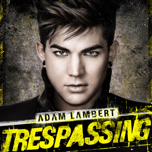Adam Lambert Trespassing, 2012