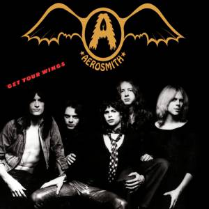 Aerosmith Get Your Wings, 1974
