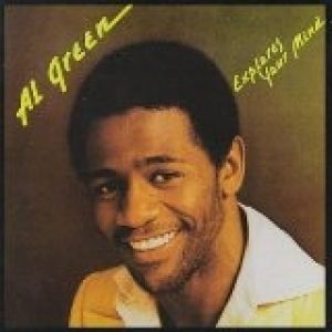 Al Green Explores Your Mind Album