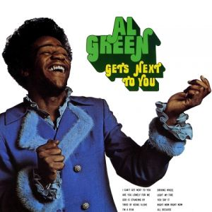 Al Green Gets Next to You Album
