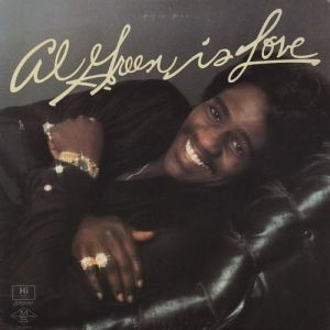 Al Green Is Love Album