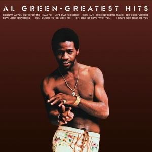 Al Green's Greatest Hits Album