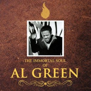 The Immortal Soul of Al Green Album