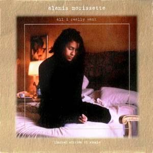 MORISSETTE ALANIS - ALL I REALLY WANT LYRICS