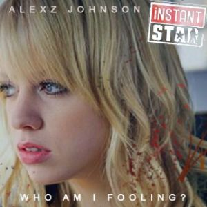 Alexz Johnson  - Who Am I Fooling Album