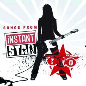 Songs From Instant Star Two Album