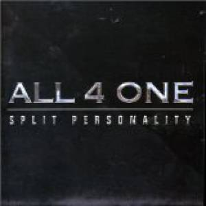 All 4 One Split Personality, 2004