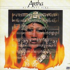 Aretha Franklin Almighty Fire, 1978