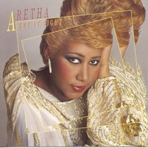 Aretha Franklin Get It Right, 1983