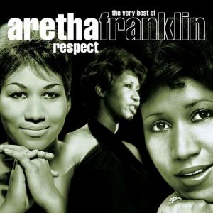 Respect: The Very Best of Aretha Franklin Album