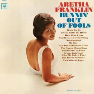 Aretha Franklin Runnin' Out of Fools, 1964