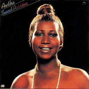Aretha Franklin Sweet Passion, 1977