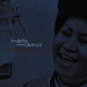 The Delta Meets Detroit: Aretha's Blues - album