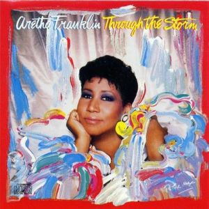 Aretha Franklin Through the Storm, 1989