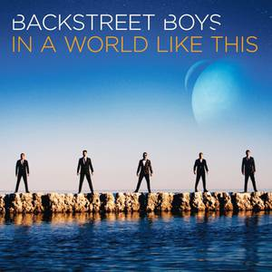 Backstreet Boys In a World Like This, 2013
