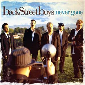 Backstreet Boys Never Gone, 2005
