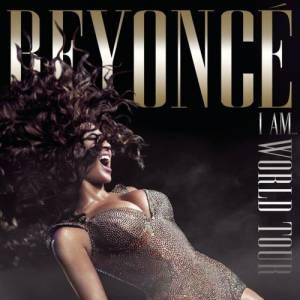 Beyoncé I Am...World Tour, 2010