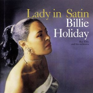 Billie Holiday Lady in Satin, 1958