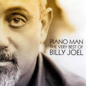 Piano Man: The Very Best Of Billy Joel Album