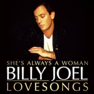 She's Always A Woman: Love Songs Album