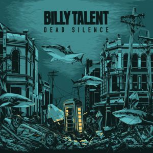 Billy Talent Dead Silence, 2012