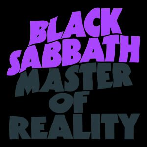 Black Sabbath Master of Reality, 1971
