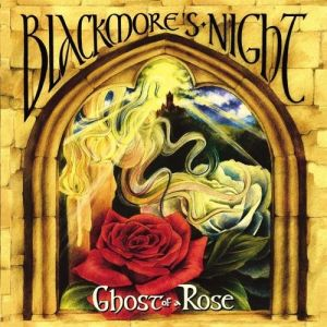 Blackmore's Night Ghost of a Rose, 2003