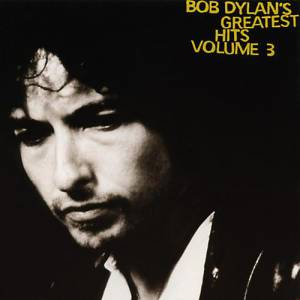 Bob Dylan's Greatest Hits, Vol. III Album