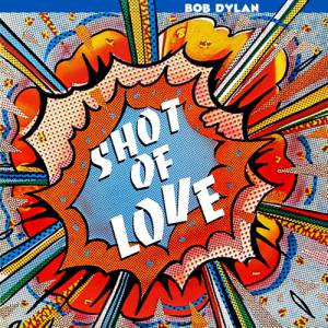 Shot of Love Album