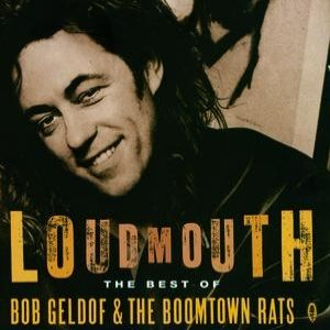 Loudmouth – The Best of Bob Geldof & The Boomtown Rats - album