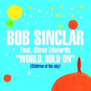 Bob Sinclar - World Hold On (Official Video) - YouTube