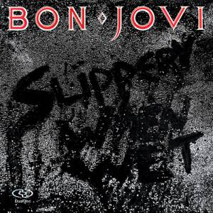 Bon Jovi Slippery When Wet, 1986