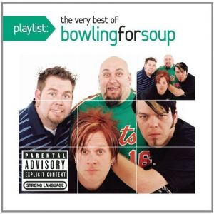 Playlist: The Very Best of Bowling for Soup - album