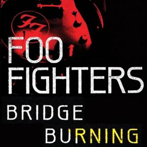 Bridge Burning - album