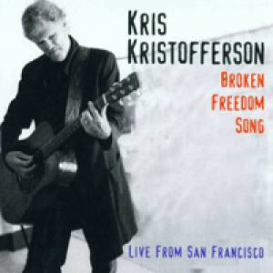 Broken Freedom Song:Live from San Francisco Album