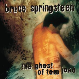 Bruce Springsteen The Ghost of Tom Joad, 1995