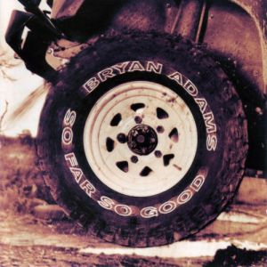Bryan Adams So Far So Good, 1993