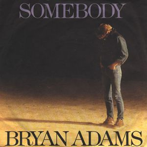 Bryan Adams Somebody, 1985
