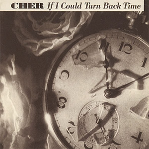 If I Could Turn Back Time - album