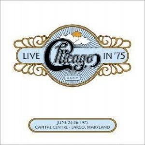 Chicago XXXIV: Live in '75 Album