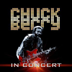 Chuck Berry - In Concert Album