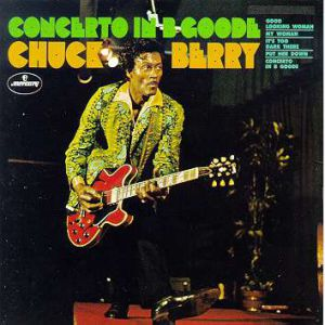 Chuck Berry Concerto in B. Goode, 1969
